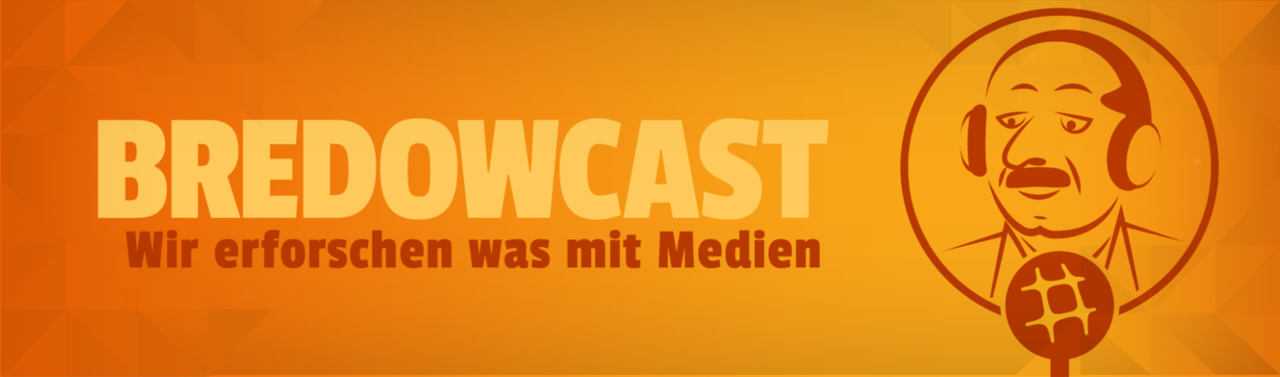 BredowCast #34: Breitbart & Co – Alternative Medien im Fokus