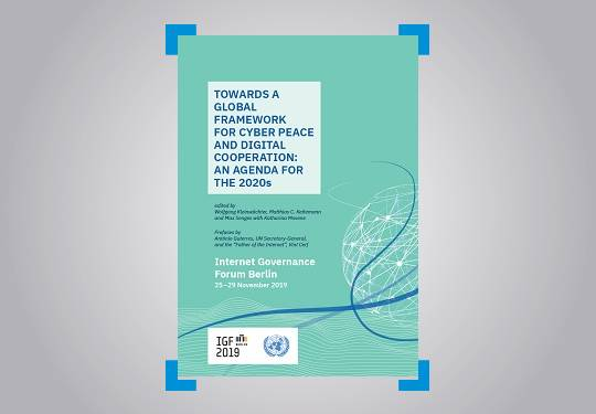 Towards a Global Framework for Cyber Peace and Digital Cooperation